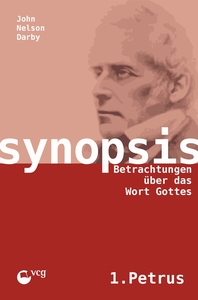 Betrachtung über 1.Petrus (Synopsis)