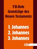 Die Briefe des Johannes (F.B.Hole) (Download)