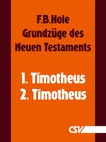 Die Briefe an Timotheus (F.B.Hole) (Download)