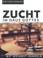 Zucht im Haus Gottes (Download)