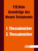 Die Briefe an die Thessalonicher (F.B.Hole) (Download)